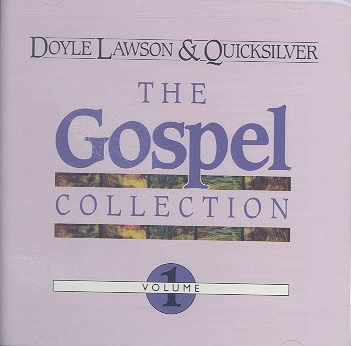 GOSPEL COLLECTION VOL. 01 BY LAWSON,DOYLE & QUIC (CD)